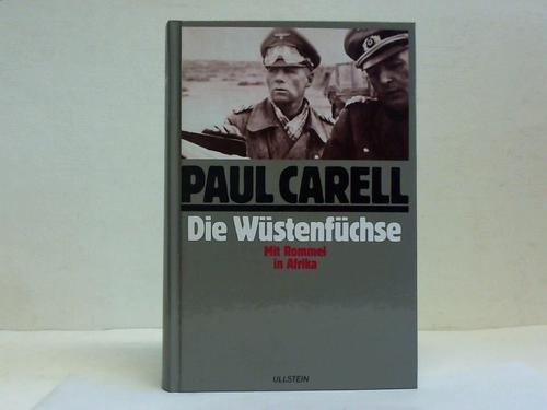 9783550073311: Die Wüstenfüchse. Mit Rommel in Afrika.