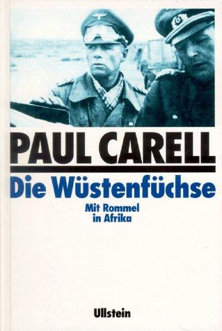 9783550073526: Die W�stenf�chse. Mit Rommel in Afrika