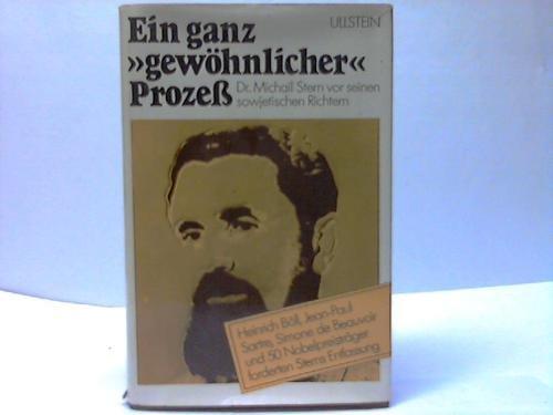 """Beispielbild für Ein ganz """"gewöhnlicher"""" Prozess. Dr. Michail Stern vor seinen sowjetischen Richtern. zum Verkauf von Bernhard Kiewel Rare Books"""