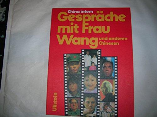 9783550074561: China intern. Gespräche mit Frau Wang und anderen Chinesen