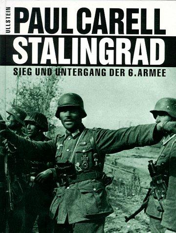 9783550075155: Stalingrad: Sieg und Untergang der 6. Armee (German Edition)