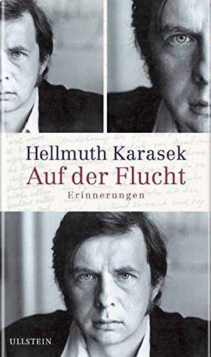 Auf der Flucht: Karasek, Hellmuth