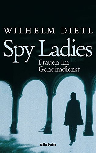 9783550076237: Spy Ladies