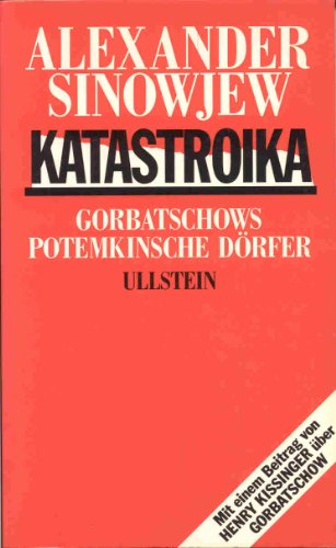 9783550076459: Katastroika. Gorbatschows Potemkinsche Dörfer