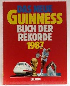 9783550077418: Das neue Guinness Buch der Rekorde 1987 [Gebundene Ausgabe] [Edizione Tedesca]