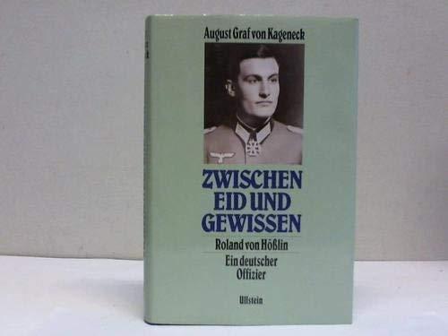 Zwischen Eid und Gewissen: Graf von Kageneck,