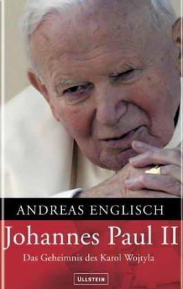 9783550078613: Johannes Paul II: Das Geheimnis des Karol Wojtyla