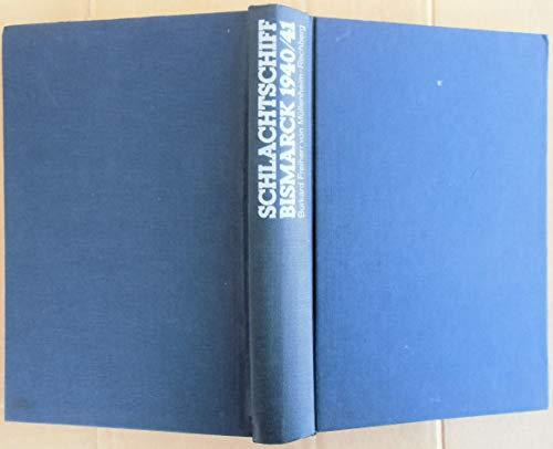 9783550079252: Schlachtschiff Bismarck 1940/41: Der Bericht eines Überlebenden