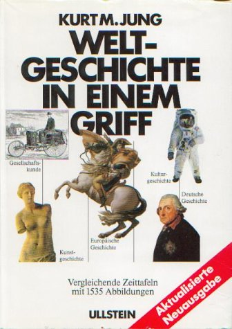 9783550079757: Weltgeschichte in einem Griff: Von der Urzeit bis zur Gegenwart (German Edition)