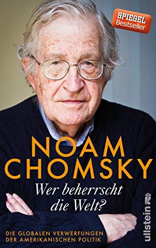 Wer beherrscht die Welt?: Noam Chomsky