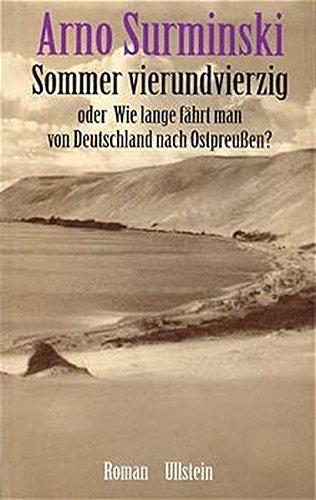 9783550082436: Sommer vierundvierzig: Oder, Wie lange fährt man von Deutschland nach Ostpreussen : Roman (German Edition)