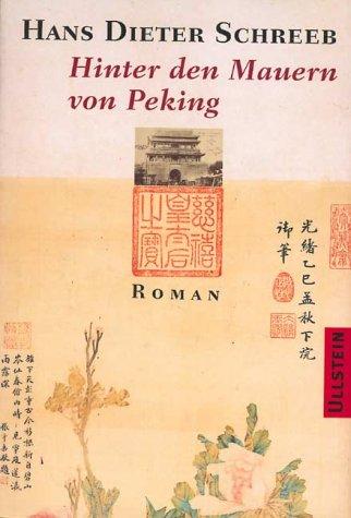 9783550082887: Hinter den Mauern von Peking