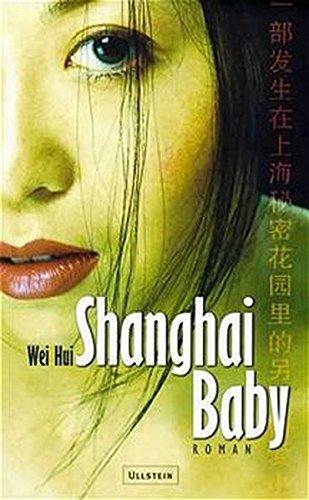 9783550083433: Shanghai Baby. Roman.