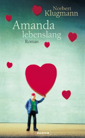 Amanda lebenslang.: Klugmann, Norbert