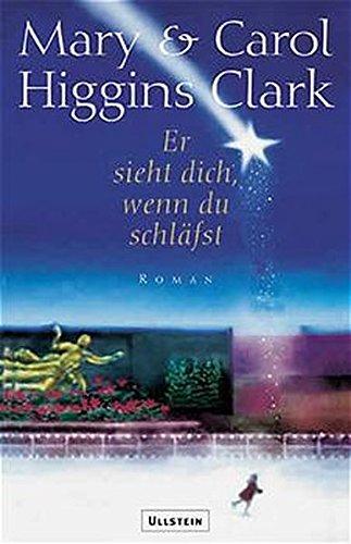Er sieht dich, wenn du schl?fst.: Clark, Mary Higgins,