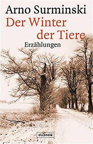 9783550083785: Der Winter der Tiere. Erzählungen.