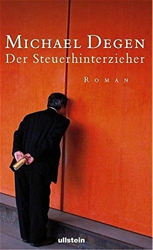 9783550086175: Der Steuerhinterzieher by Degen, Michael