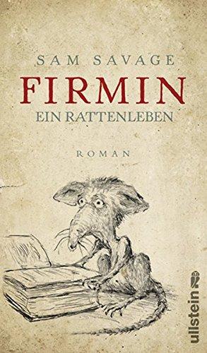 Firmin - Ein Rattenleben: Sam Savage