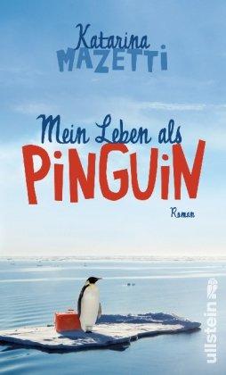 9783550087844: Mein Leben als Pinguin