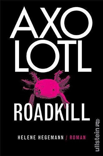 9783550087929: Axolotl Roadkill