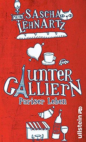 9783550088520: Unter Galliern: Pariser Leben
