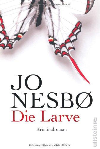 Die Larve: Jo Nesboe