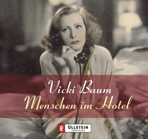 Menschen im Hotel. 4 CDs. - Baum, Vicki; Brauer, Charles