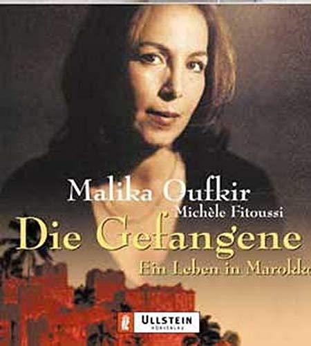 Die Gefangene. 2 Cassetten. Ein Leben in Marokko. (3550095031) by Oufkir, Malika; Fitoussi, Michele; Diekhoff, Marlen