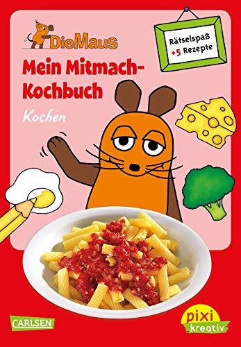 9783551000149: Pixi kreativ Nr. 62: VE 5 Die Maus: Mein Mitmach-Kochbuch: Kochen: Kochen, Backen und Rätseln für Kinder