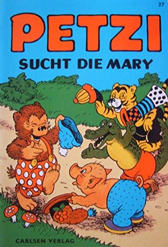 9783551010278: Petzi sucht die Mary