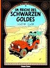 9783551015068: Tim Und Struppi: Reich DES Schwarzen Goldes (Tintin Allemand)