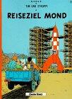 9783551015075: Tim Und Struppi: Reiseziel Mond (Tintin Allemand)