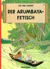 9783551015181: Der arumbaya-fetisch (Tintin Allemand)