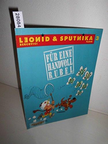 Leonid und Sputnika, Bd.3, Für eine Handvoll