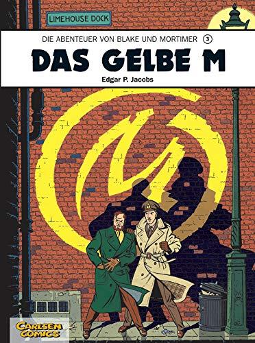 9783551019837: Die Abenteuer von Blake und Mortimer 03. Das Gelbe M