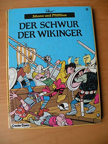 9783551020390: Johann und Pfiffikus, Band 9: Der Schwur der Wikinger