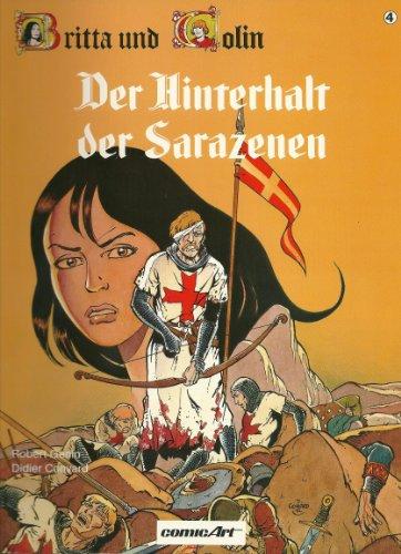 Britta und Colin IV. Der Hinterhalt der Sarazenen: Genin, Robert, Convard, Didier.