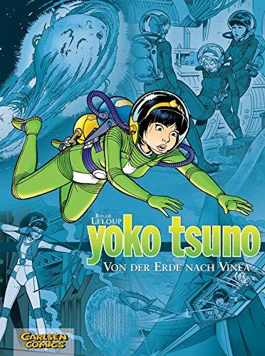 9783551021779: Yoko Tsuno Sammelband 02: Von der Erde nach Vinea