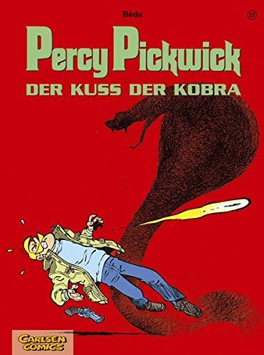 9783551021977: Percy Pickwick 17. Der Kuß der Kobra