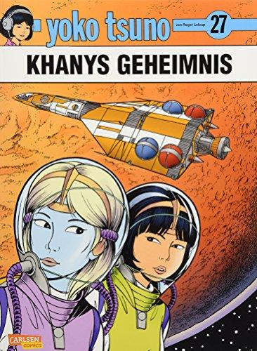 9783551022080: Yoko Tsuno, Band 27: Khanys Geheimnis