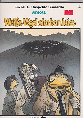 9783551023551: Weibe Vogel Sterben Leise (Inspektor Canardo, 5)