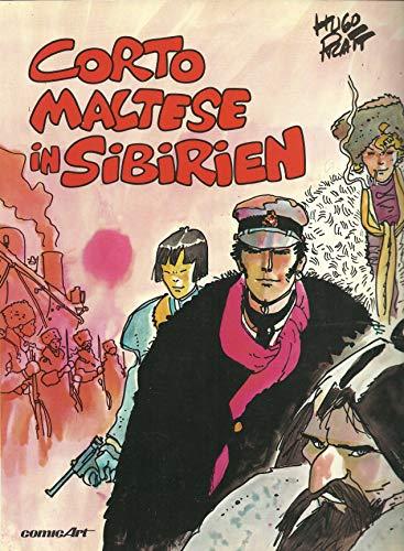 Corto Maltese, Band 6: Corto Maltese in Sibirien - Pratt, Hugo
