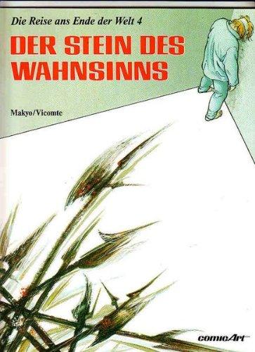 Die Reise ans Ende der Welt, Bd.4,: Makyo, Pierre, Vicomte