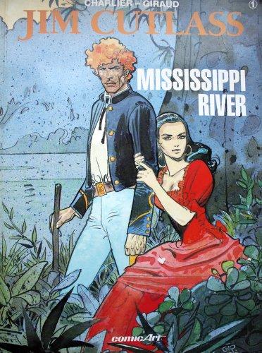 Jim Cutlass I. Mississippi River