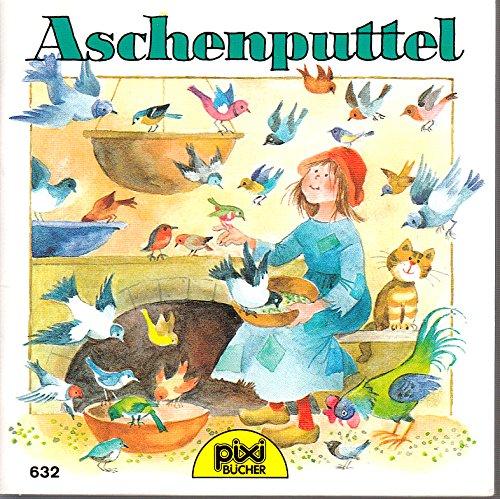 9783551036322: Aschenputtel PIXI Buch Nr. 632 aus der PIXI B�cher Serie Nr. 78