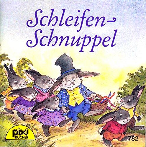 9783551037824: Pixi-Bu?cher Nr. 782 Schleifen-Schnuppel