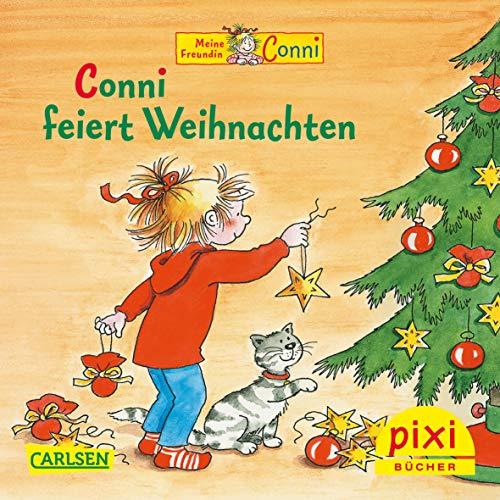 Pixi-Bücher Bestseller-Pixi. Conni feiert Weihnachten. 24 Exemplare: Liane Schneider; Eva