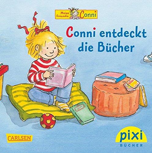 Pixi Bücher, Nr.1836 Conni entdeckt die Bücher: Liane Schneider