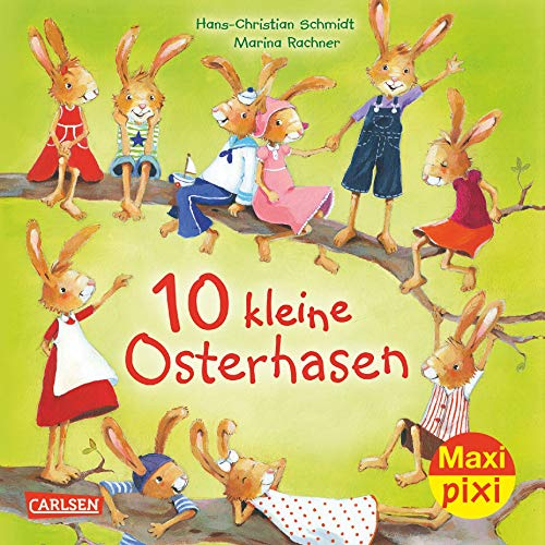 Maxi-Pixi Nr. 244: 10 kleine Osterhasen: Hans-Christian Schmidt