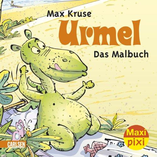 Maxi-Pixi Urmel - Das Malbuch: Max Kruse